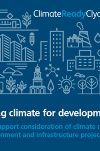 A changing climate for development – A toolkit for assessing climate risks for built environment and infrastructure projects